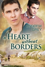 A Heart Without Borders ebook by Andrew Grey