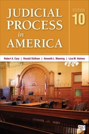 Judicial Process in America ebook by Robert A. Carp,Kenneth L. Manning,Lisa M. Holmes,Ronald C. Stidham
