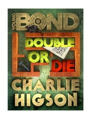 Double or Die ebook by Charlie Higson