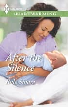 After the Silence ebook by Rula Sinara