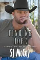 Finding Hope ebook by SJ McCoy