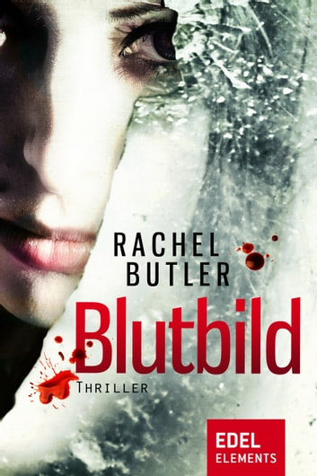 Blutbild ebook by Rachel Butler