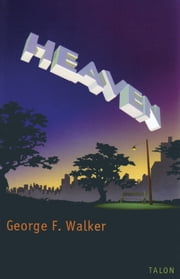 Heaven ebook by George F. Walker