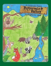 Peppermint Valley ebook by Raymond C. Wood