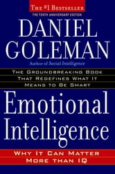 Emotional Intelligence - 10th Anniversary Edition ebook by Daniel Goleman