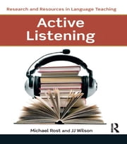Active Listening ebook by Michael Rost,J. J. Wilson