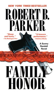 Family Honor ebook by Robert B. Parker