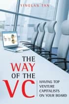 The Way of the VC ebook by Ying Tan