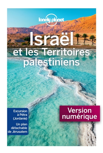 Israël et les territoires palestiniens 5ed eBook by LONELY PLANET FR
