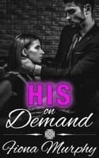 His on Demand ebook by Fiona Murphy