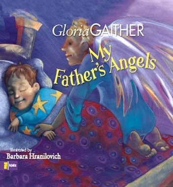 My Father's Angels ebook by Gloria Gaither