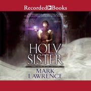 Holy Sister livre audio by Mark Lawrence