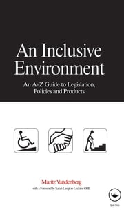 An Inclusive Environment ebook by Maritz Vandenberg