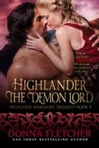 Highlander The Demon Lord ekitaplar by Donna Fletcher