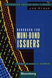 Handbook for Muni-Bond Issuers ebook by Joe Mysak,Michael R. Bloomberg