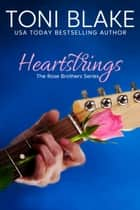 Heartstrings ebook by Toni Blake