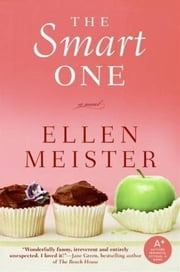 The Smart One ebook by Ellen Meister