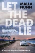 Let the Dead Lie ebook by Malla Nunn