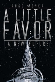 A Little Favor ebook by Russ Meyer