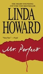 Mr. Perfect ebook by Linda Howard