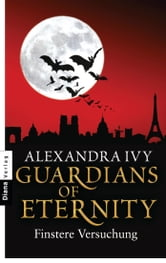 Guardians of Eternity - Finstere Versuchung ebook by Alexandra Ivy