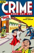 Crime Does Not Pay Archives Volume 4 ebook by Dick Wood