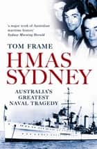 HMAS Sydney ebook by Tom Frame