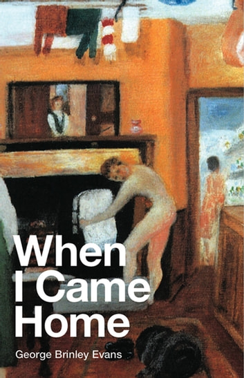 When I Came Home ebook by George Brinley Evans