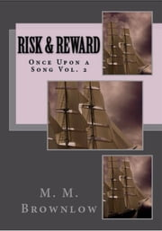 Risk & Reward ebook by M.M. Brownlow