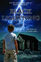 Black Lightning ebook by K.S. Jones
