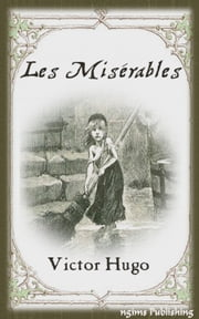 Les Miserables (Illustrated + Audiobook Download Link + Active TOC) ebook by Victor Hugo