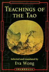 Teachings of the Tao - Readings from the Taoist Spiritual Tradition ebook by