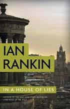In a House of Lies ebook by Ian Rankin