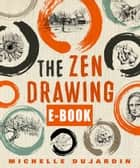 Zen drawing - eBook ebook by Michelle Dujardin, Willem Radder
