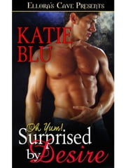 Surprised by Desire ebook by Katie Blu
