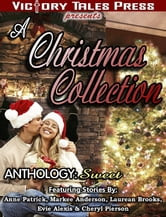 A Christmas Collection: Sweet ebook by VTP Anthologies