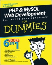 PHP and MySQL Web Development All-in-One Desk Reference For Dummies ebook by Janet Valade