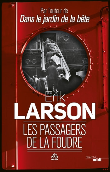 Les Passagers de la foudre eBook by Erik LARSON