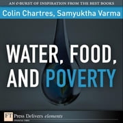Water, Food, and Poverty ebook by Chartres, Colin
