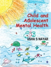 Child and Adolescent Mental Health ebook by