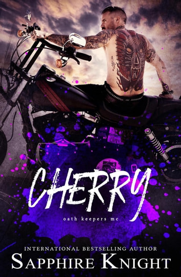 Cherry - Oath Keepers MC eBook by Sapphire Knight