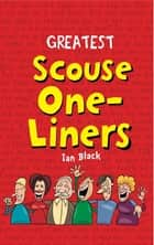 Greatest Scouse One-Liners ebook by