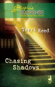 Chasing Shadows ebook by Terri Reed