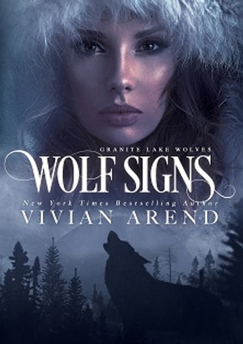 Wolf Signs: Northern Lights Edition ebook by Vivian Arend