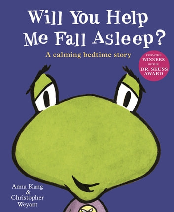 Will You Help Me Fall Asleep? ebook by Anna Kang