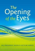 "Lectures on ""The Opening of the Eyes"" ebook by Daisaku Ikeda"
