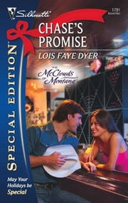 Chase's Promise ebook by Lois Faye Dyer