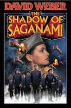 The Shadow of Saganami ebook by David Weber