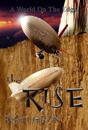 The Rise: Kroth 3 ebook by Robert Gibson