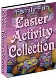Family Fun Easter Activity Collection ebook by SoftTech